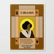 St. Anna the Brave Canvas Print