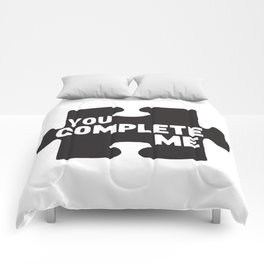 You Complete Me Comforters
