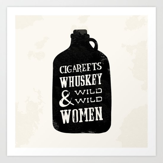 Cigareets & whuskey Art Print