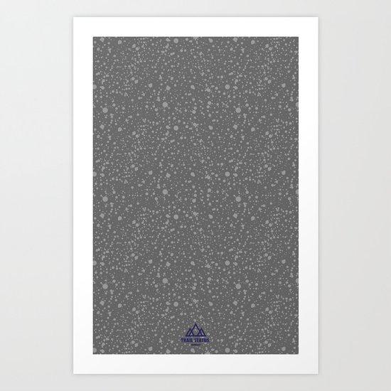 Trail Status / Stone Grey Art Print