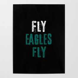Fly Eagles Fly Poster