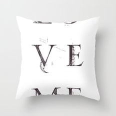 Love Me Throw Pillow