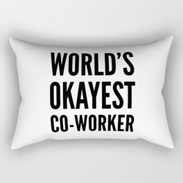World's Okayest Co-worker Rectangular Pillow