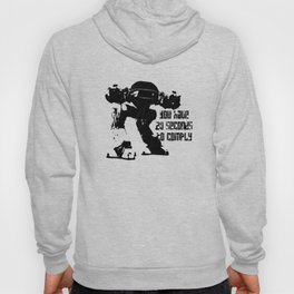 20 SECONDS TO COMPLY Hoody