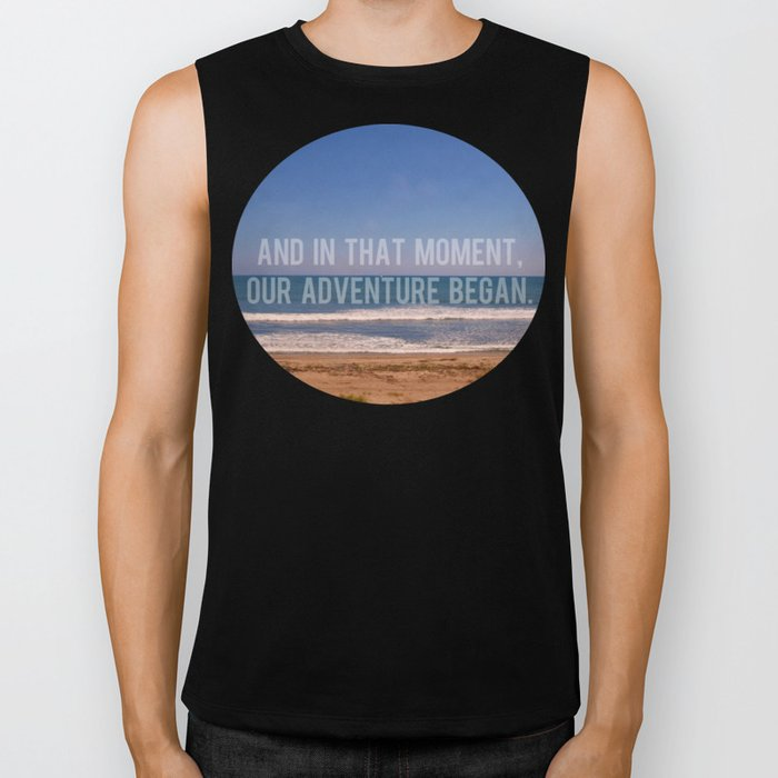 And In That Moment, Our Adventure Began Biker Tank