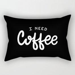 I need coffee #2 Rectangular Pillow