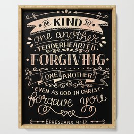 Be Kind Ephesians 4:32 Christian Religious Blessed Serving Tray