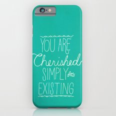 You Are Cherished iPhone 6s Slim Case