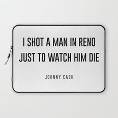 I shot a man in reno Laptop Sleeve