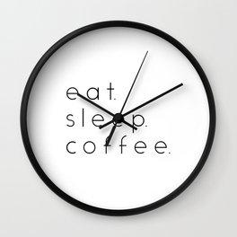 EAT SLEEP COFFEE Wall Clock
