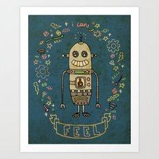 I Can Feel! Art Print