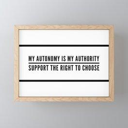 My Autonomy is My Authority Framed Mini Art Print