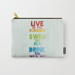 Live in the Sunshine Carry-All Pouch