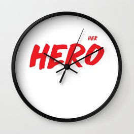 Single Moms put the Her in Hero Appreciation T-Shirt Wall Clock