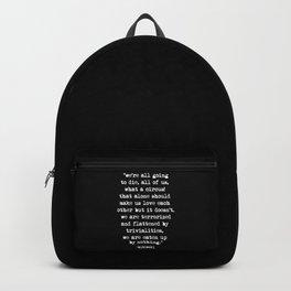 Charles Bukowski Quote Circus Black Backpack