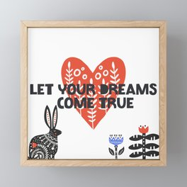 Let Your Dreams Come True Framed Mini Art Print