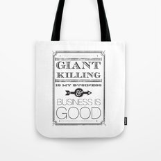 Giant Killing is My Business... Tote Bag