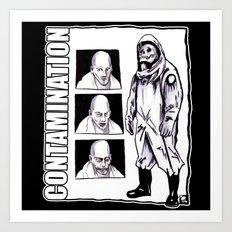 Contamination // I Know How You Feel Art Print