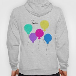 Fly Freely - Colorful Balloons Illustration Hoody