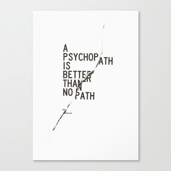 Psychopath Canvas Print
