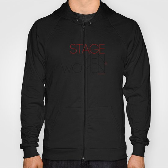 All The World's A Stage Hoody