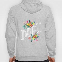 Dope! Hoody