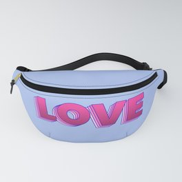 LOVE is a magic word Fanny Pack