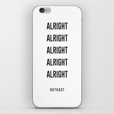 alright alright alright iPhone & iPod Skin