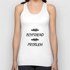 No Boyfriend No Problem Unisex Tank Top
