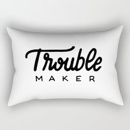 Trouble maker Rectangular Pillow