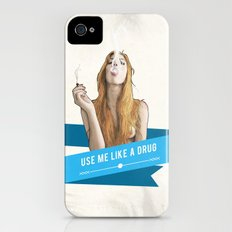 Use Me Like a Drug iPhone (4, 4s) Slim Case