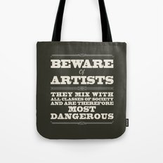 Beware of Artists Tote Bag