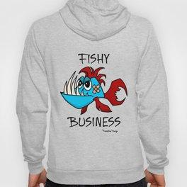 Fishy Business Hoody