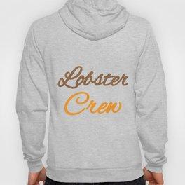 Lobster T-shirt for Men, Women and Kids Lobster Crew Hoody