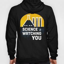 Science is Watching You Hoody