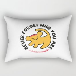 Never Forget Who You Are. Rectangular Pillow