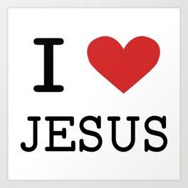 Christian,Bible Quote,I love Jesus Art Print
