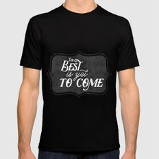 The best is yet to come Mens Fitted Tee MEDIUM Black