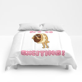 It's So Exciting! Comforters