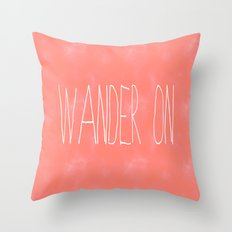 Wander On Throw Pillow