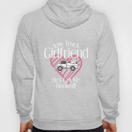 Tow Truck Driver Girlfriend Apparel Tshirt Towing Women Gift Hoody