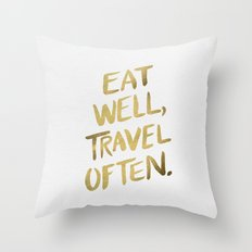 Eat Well Travel Often on Gold Throw Pillow