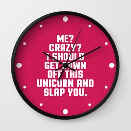 Down Off This Unicorn Funny Quote Wall Clock