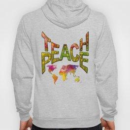 Teach Peace Hoody