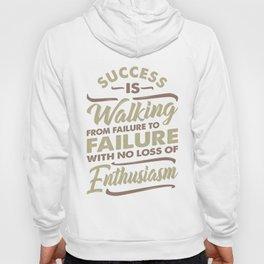 Success Is Walking - Motivational Hoody