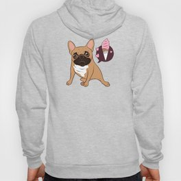 Sweet Golden Fawn French Bulldog puppy wants an ice cream Hoody