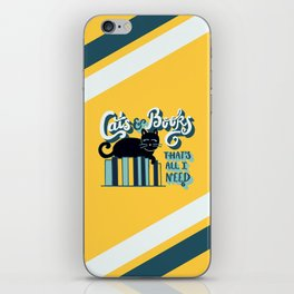 Cats and Books: That's All I Need Quote Art - Blue, Turquoise, Yellow, White, Black iPhone Skin