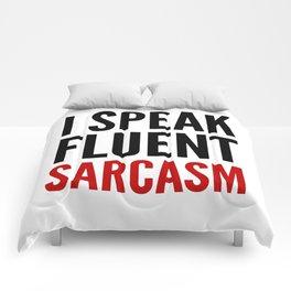 I SPEAK FLUENT SARCASM Comforters