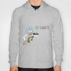 Rick and morty Get schwifty Hoody