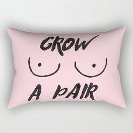 Grow a pair (of boobs) Rectangular Pillow
